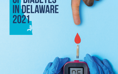 The Impact of Diabetes in Delaware, 2021 Report Released